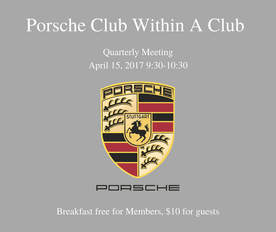 Breakfast free for Members 10 for guests - April 15, 2017 - Porsche Club within a Club