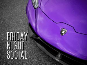 Friday Night Social - August